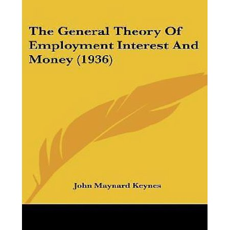 The General Theory of Employment Interest and Money (1936) - image 1 of 1