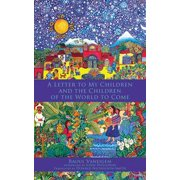 A Letter to My Children and the Children of the World to Come - eBook