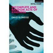 Incomplete and Random Acts of Kindness - eBook