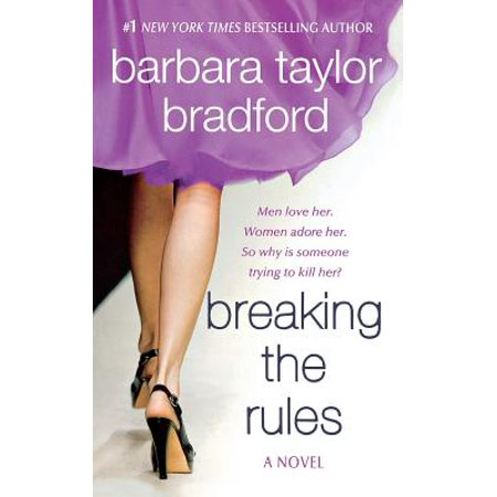 Breaking the Rules : A Novel of the Harte Family (Barbara Taylor Bradford To Be The Best)