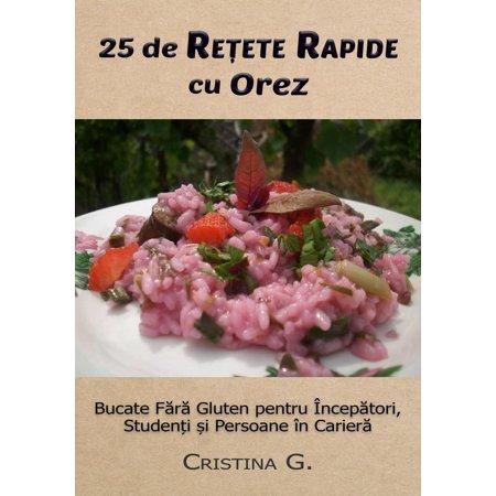 25 de Retete Originale cu Orez: Carte de Bucate Fara Gluten -