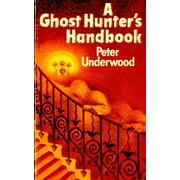 A Ghost Hunter's Handbook (Paperback)