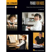 Hal Leonard Piano for Kids : A Beginner's Guide with Step-By-Step Instructions