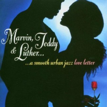 Marvin, Teddy and Luther: A Smooth Urban Jazz Loveletter