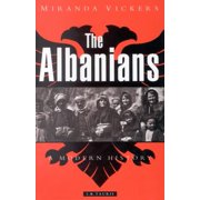 The Albanians : A Modern History