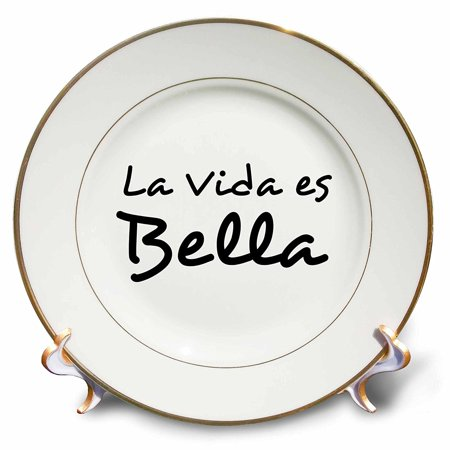 3dRose La Vida es Bella - Life is Beautiful in Spanish - black and white text, Porcelain Plate, (Spain Porcelain)