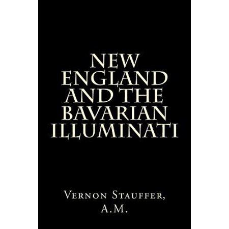 New England And The Bavarian Illuminati