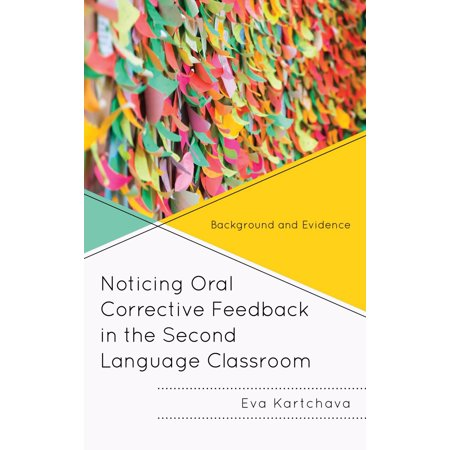 Noticing Oral Corrective Feedback in the Second Language Classroom - eBook