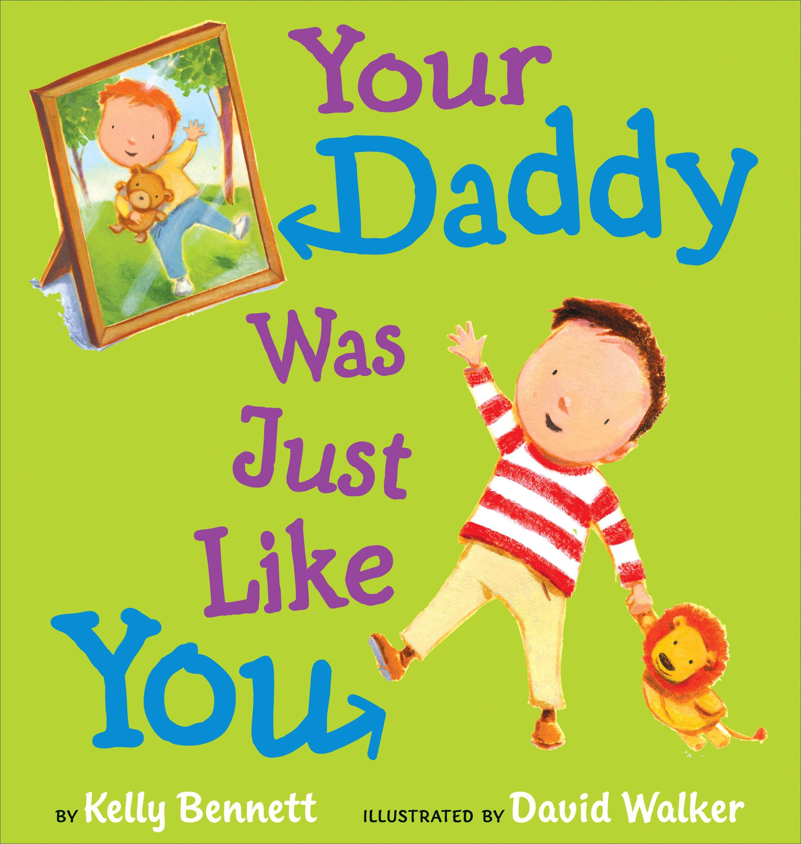Your Daddy Was Just Like You