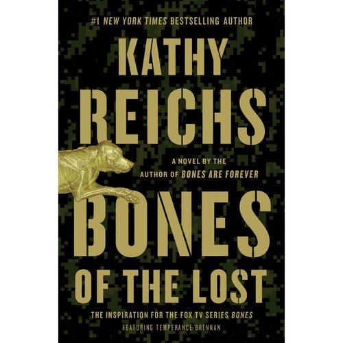 Bones of the Lost: A Temperance Brennan Novel