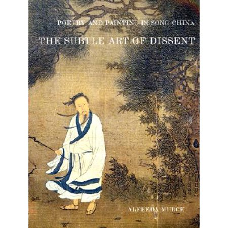 Poetry and Painting in Song China : The Subtle Art of