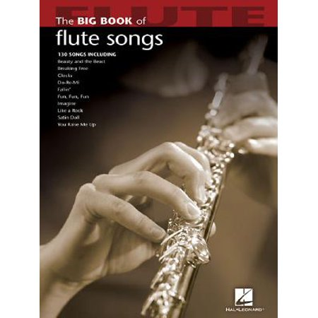 Big Book (Hal Leonard): The Big Book of Flute Songs