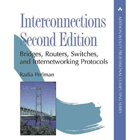 Interconnections  Bridges  Routers  Switches  And Internetworking Protocols
