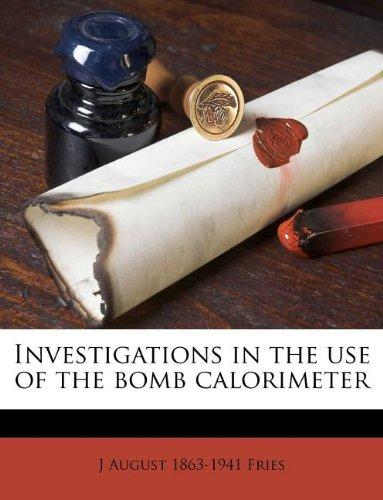 Investigations in the Use of the Bomb Calorimeter by