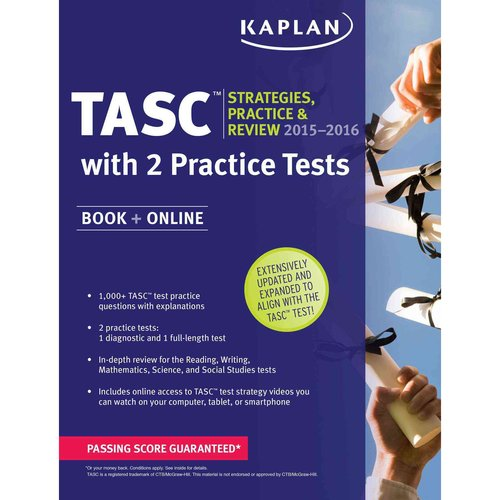 Kaplan TASC 2015-2016: Strategies, Practice, & Review: With 2 Practice Tests