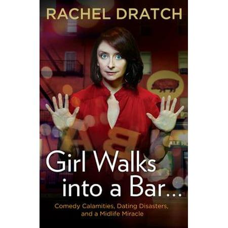 Girl Walks into a Bar . . . - eBook (A Girl Walks Into A Bar)