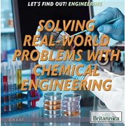 Solving Real World Problems with Chemical Engineering - eBook