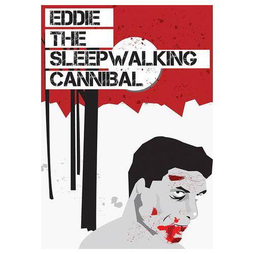 Eddie the Sleepwalking Cannibal (2013)