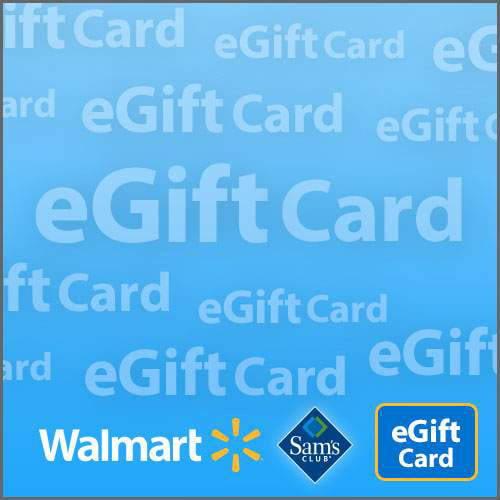 Sam's Club and Walmart eGift Card