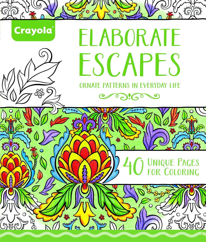 Crayola 40 Page Elaborate Escapes Adult Coloring Book by Crayola