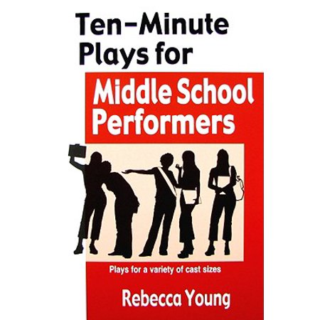 Ten-Minute Plays for Middle School Performers : Plays for a Variety of Cast Sizes - Halloween Plays For Middle School