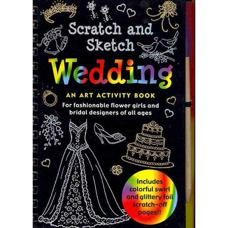 Scratch & Sketch Wedding: An Art Activity Book for Fashionable Flower Girls and Bridal Designers of All Ages