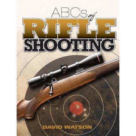 ABCs of Rifle Shooting - eBook (Abcs Of Rifle Shooting)