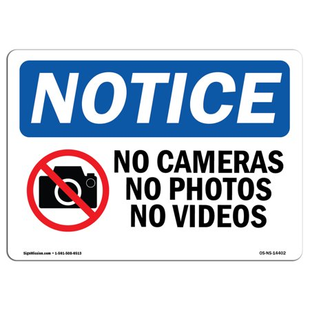 OSHA Notice Sign - No Cameras No Photos No Videos   Choose from: Aluminum, Rigid Plastic or Vinyl Label Decal   Protect Your Business, Construction Site, Warehouse & Shop Area   Made in the USA (Simms Signed Photo)