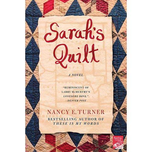 Sarah's Quilt: A Novel of Sarah Agnes Prine And the Arizona Territories, 1906