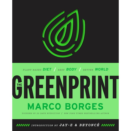 The Greenprint : Plant-Based Diet, Best Body, Better (Best Paratroopers In The World)