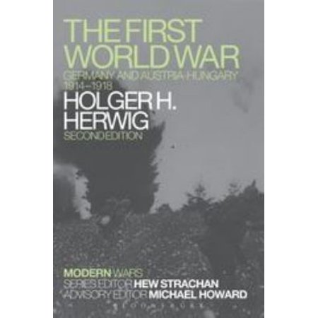 The First World War: Germany and Austria-Hungary, 1914-1918