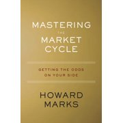 Mastering the Market Cycle - eBook
