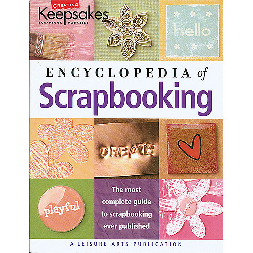 Leisure Arts CK Encyclopedia Of Scrapbooking