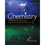 Chemistry : Karen C. Timberlake an Introduction to General, Organic, and Biological Chemistry