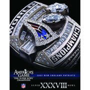 NFL America's Game: Patriots (Super Bowl Xxxviii) by
