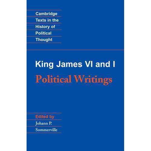 King James VI and I: Political Writings