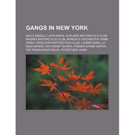Gangs in New York : Hells Angels, Latin Kings, Outlaws