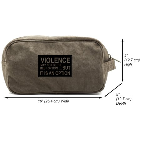 - Army Force Gear Violence Is an Option Canvas Shower Kit Travel Toiletry Bag Case