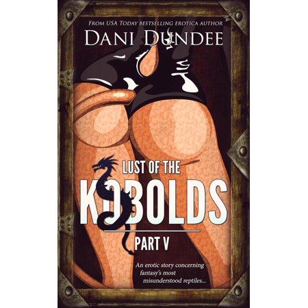 Lust of the Kobolds, Part V - eBook (Kobold Halloween)