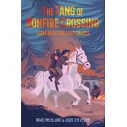 The Fang of Bonfire Crossing: Legends of the Lost Causes - eBook