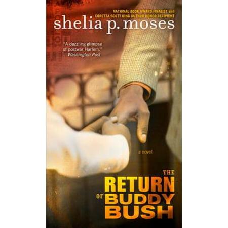 The Return of Buddy Bush - eBook](Moses And The Burning Bush Craft)