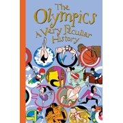 Very Peculiar History(tm): The Olympics: A Very Peculiar History(tm) (Hardcover)