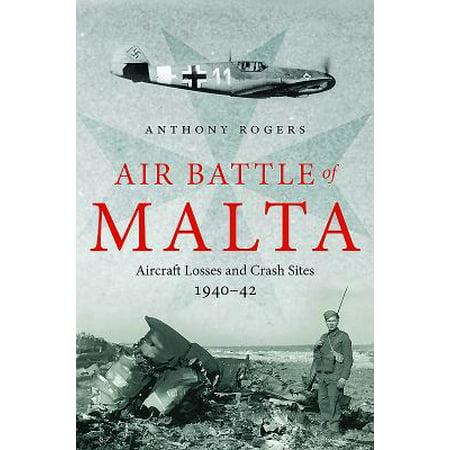 1942 Aircraft - Air Battle of Malta : Aircraft Losses and Crash Sites, 1940 - 1942
