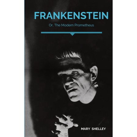 Frankenstein; Or, The Modern Prometheus : A Gothic novel by English author Mary Shelley that tells the story of Victor Frankenstein, a young scientist who creates a hideous sapient creature in an unorthodox scientific experiment. (Paperback)