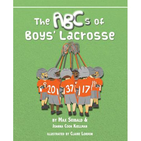 The ABCs of Boys' Lacrosse (Abc The View Halloween)