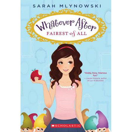 Fairest of All (Whatever After #1) (Paperback) - Snow White The Fairest Of Them All
