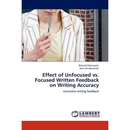 Effect Of Unfocused Vs  Focused Written Feedback On Writing Accuracy
