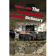 The Postcolonial Studies Dictionary (Paperback)