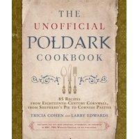The Unofficial Poldark Cookbook (Hardcover)