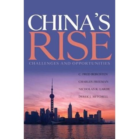 Chinas Rise   Challenges And Opportunities